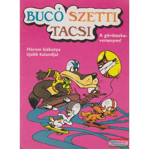 Bucó, Szetti, Tacsi