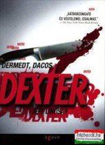 Jeff Lindsay - Dermedt, dacos Dexter