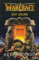 Jeff Grubb - Az utolsó Őriző
