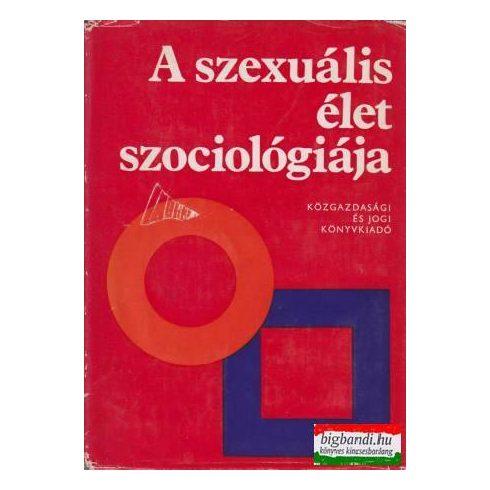A szexuális élet szociológiája (Válogatás)
