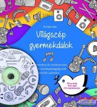 Asztalos Kata - Világszép gyermekdalok + CD