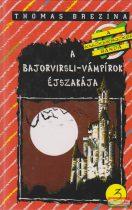 Thomas Brezina - A bajorvirsli-vámpírok éjszakája