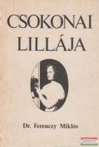 Dr. Ferenczy Miklós - Csokonai Lillája