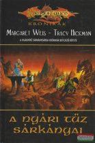 Margaret Weis, Tracy Hickman - A Nyári Tűz Sárkányai