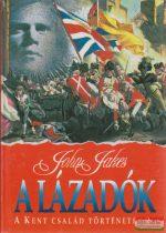 John Jakes - A lázadók