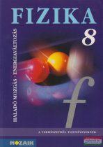 Fizika 8. tankönyv - Haladó mozgás, energiaváltozás