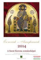 A Szent Korona zománcképei 2014 naptár