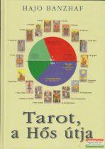 Hajo Banzhaf - Tarot, a Hős útja