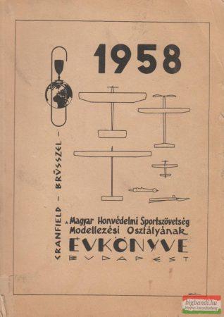 A Magyar Honvédelmi Sportszövetség Modellezési Osztályának Évkönyve 1958