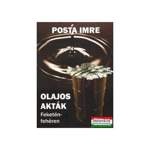 Olajos akták - Feketén-fehéren