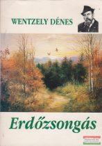 Wentzely Dénes - Erdőzsongás