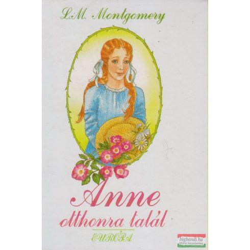 L. M. Montgomery - Anne otthonra talál
