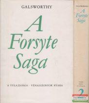 John Galsworthy - A Forsyte Saga I-II.