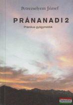 Petrezselyem József - Pránanadi 2