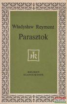 Wladyslaw Stanislaw Reymont - Parasztok
