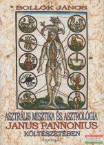 Bollók János - Asztrális misztika és asztrológia Janus Pannónius költészetében