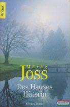 Morag Joss - Des Hauses Hüterin