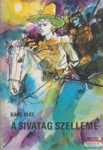 Karl May - A sivatag szelleme
