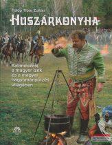 Fülöp Tibor Zoltán - Huszárkonyha