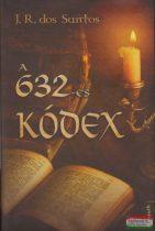 José Rodrigues dos Santos - A 632-es kódex