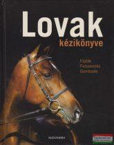 Saskia Brixner - Lovak kézikönyve - Fajták - felszerelés - gondozás
