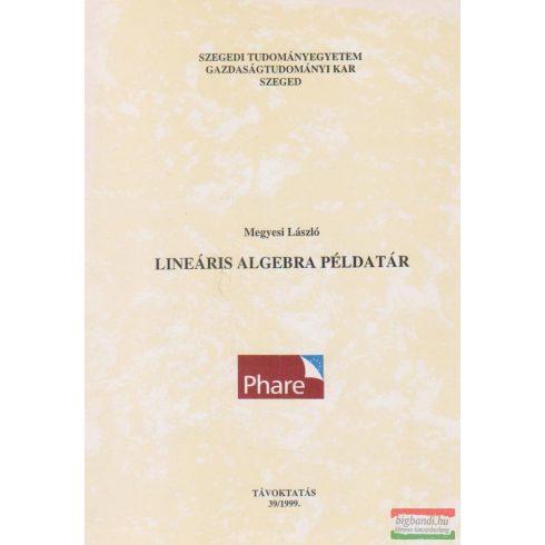Lineáris algebra példatár - Távoktatás 39/1999.