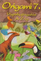 Origami 7. - Papírhajtogatás A-Z-ig