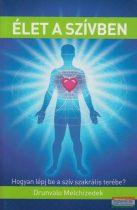 Drunvalo Melchizedek - Élet a szívben