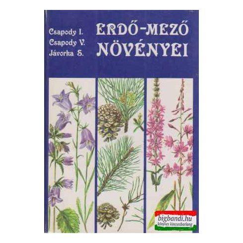 Dr. Csapody István, Dr. Csapody Vera, Dr. Jávorka Sándor - Erdő-mező növényei