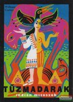 Tűzmadarak - indián mítoszok