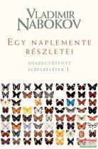 Vladimir Nabokov - Egy naplemente részletei - Összegyűjtött elbeszélések I.