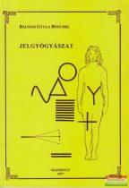 Balogh Gyula Bogumil - Jelgyógyászat