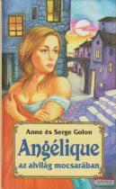 Anne Golon, Serge Golon - Angélique az alvilág mocsarában