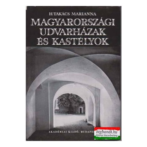 Magyarországi udvarházak és kastélyok (XVI-XVII.sz.)