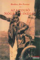 Badiny Jós Ferenc - Az utolsó nógrádi indián