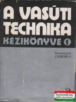 A vasúti technika kézikönyve 1.