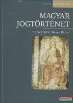Mezey Barna szerk. - Magyar jogtörténet