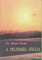 Dr. Svámi Purná - A teljesség jógája