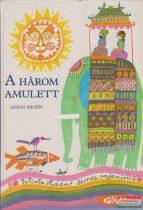 Simonits Mária szerk. - A három amulett