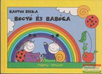 Bartos Erika - Bogyó és Babóca