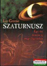 Liz Greene - Szaturnusz- Egy ősi démon új megvilágításban