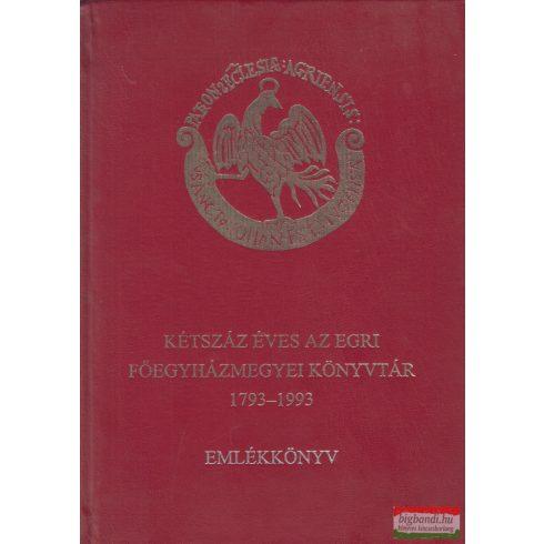 Kétszáz éves az Egri Főegyházmegyei Könyvtár 1793-1993