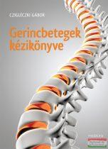 Czigléczki Gábor - Gerincbetegek kézikönyve