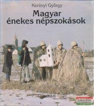 Magyar énekes népszokások