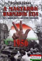 A magyarok harmadik útja - 1956 Kiút a kommunizmus és a pénzuralom zsákutcájából