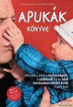 Dr. Robert Richter - Eberhard Schäfer - Apukák könyve - Minden, amit a terhességről, a szülésről és az első hármasban töltött évről tudni kell