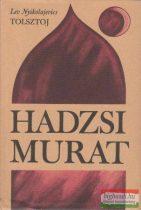 Lev Nyikolajevics Tolsztoj - Hadzsi Murat