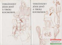 Tersánszky Józsi Jenő - A tiroli kocsmáros I-II. - Elbeszélések 1910-1958
