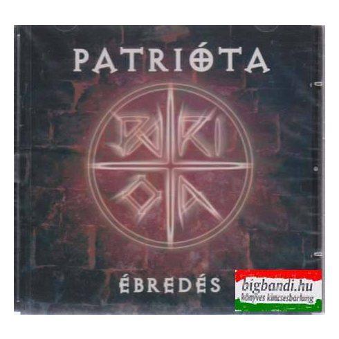 Patrióta - Ébredés CD - Patrióta