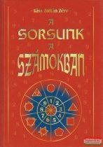 Kiss Zoltán Zéro - A Sorsunk a Számokban